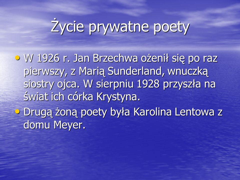 Życie prywatne poety W 1926 r. Jan Brzechwa ożenił się po raz pierwszy, z Marią Sunderland, wnuczką siostry ojca. W sierpniu 1928 przyszła na świat ic