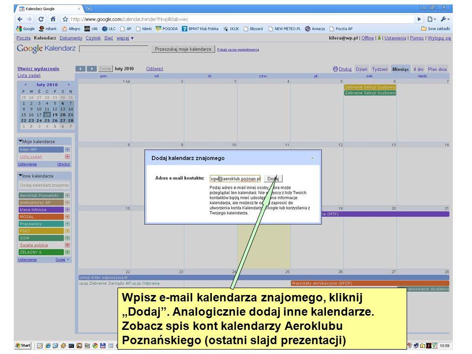 """Wpisz e-mail kalendarza znajomego, kliknij """"Dodaj ."""