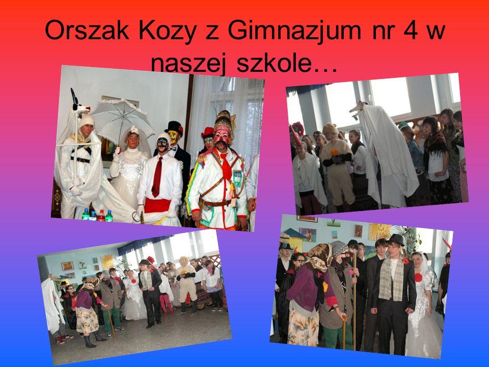 Orszak Kozy z Gimnazjum nr 4 w naszej szkole…