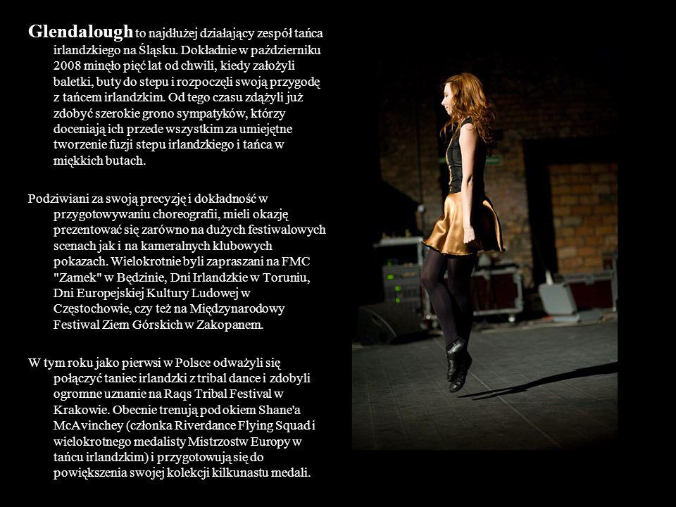 Taniec prezentowany przez Glendalough doskonale prezentuje się zarówno na dużych scenach, jak i w miejscach bardziej kameralnych i klimatycznych.