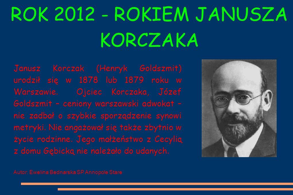 Janusz Korczak (Henryk Goldszmit) urodził się w 1878 lub 1879 roku w Warszawie.