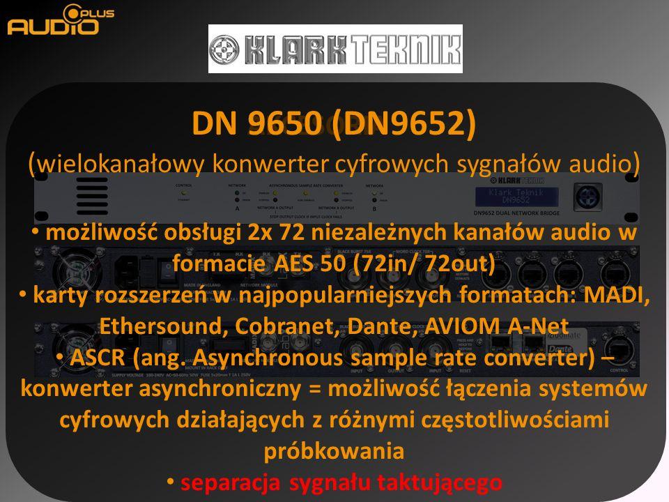 AKCESORIA DN 9650 (DN9652) ( wielokanałowy konwerter cyfrowych sygnałów audio ) możliwość obsługi 2x 72 niezależnych kanałów audio w formacie AES 50 (72in/ 72out) karty rozszerzeń w najpopularniejszych formatach: MADI, Ethersound, Cobranet, Dante, AVIOM A-Net ASCR (ang.