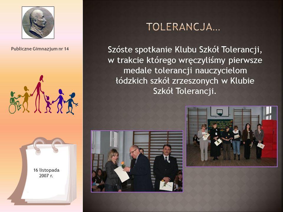 Szóste spotkanie Klubu Szkół Tolerancji, w trakcie którego wręczyliśmy pierwsze medale tolerancji nauczycielom łódzkich szkół zrzeszonych w Klubie Szk