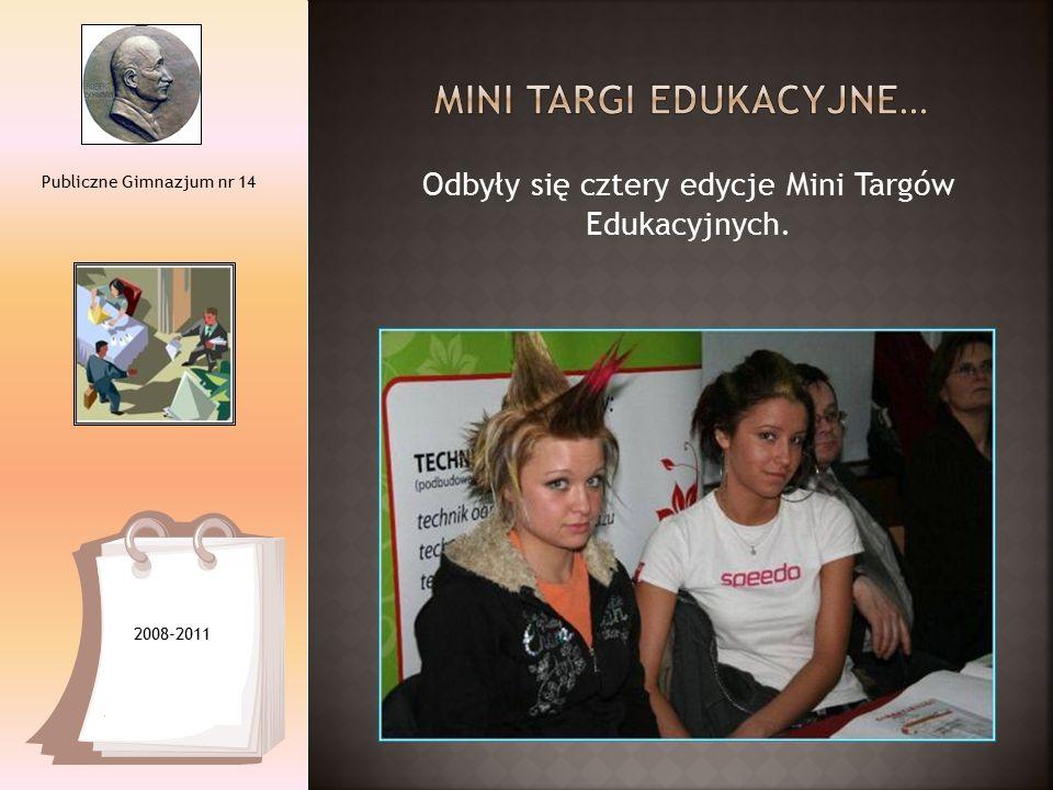 Odbyły się cztery edycje Mini Targów Edukacyjnych. Publiczne Gimnazjum nr 14 2008-2011
