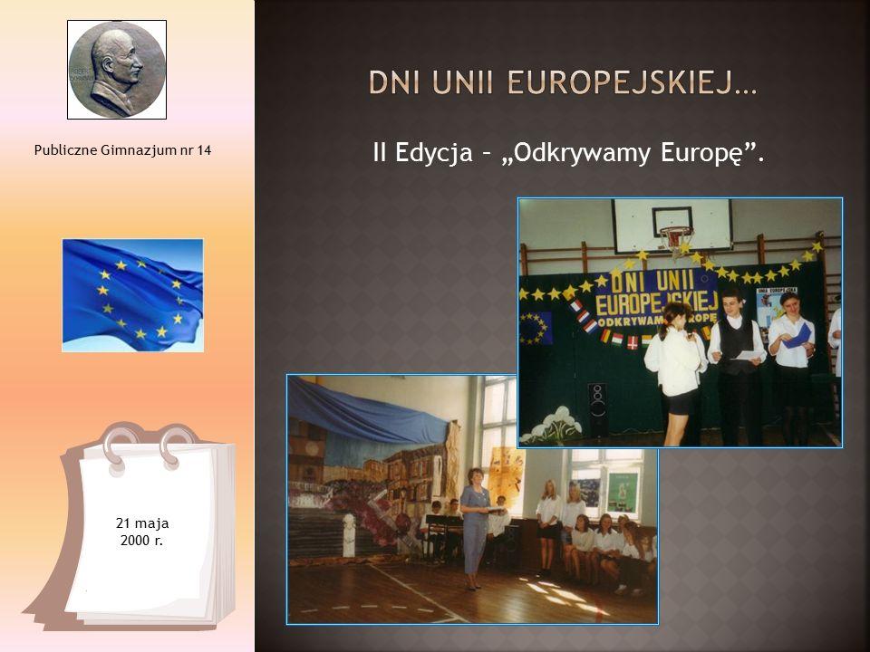 III Edycja – Pierwsze w Łodzi gimnazjalne Referendum na temat przystąpienia Polski do Unii.