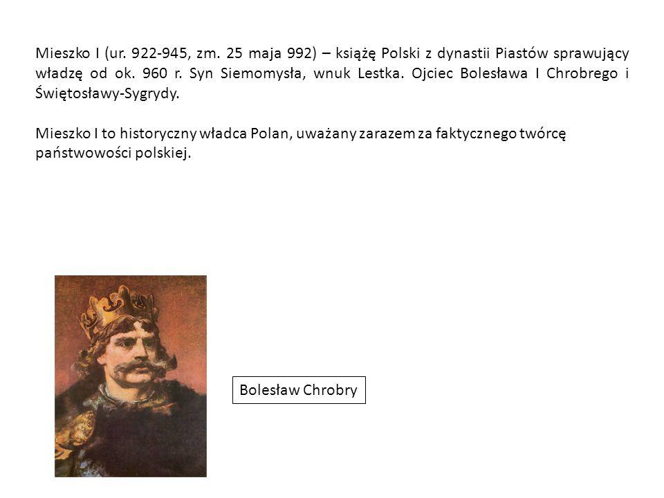 Mieszko I (ur. 922-945, zm.