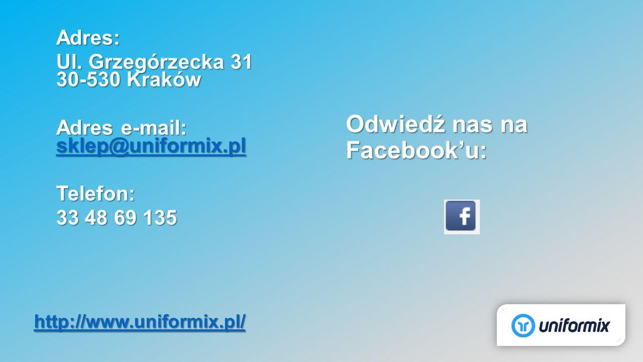 Adres: Ul. Grzegórzecka 31 30-530 Kraków Adres e-mail: sklep@uniformix.pl sklep@uniformix.pl Telefon: 33 48 69 135 Odwiedź nas na Facebook'u: http://w