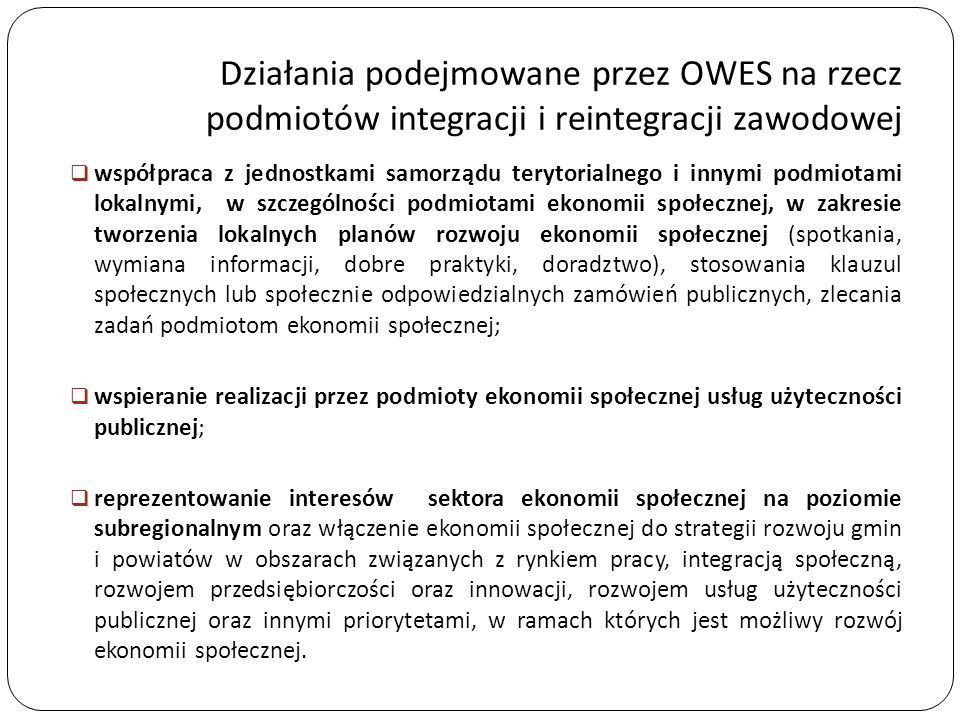 Działania podejmowane przez OWES na rzecz podmiotów integracji i reintegracji zawodowej  współpraca z jednostkami samorządu terytorialnego i innymi p