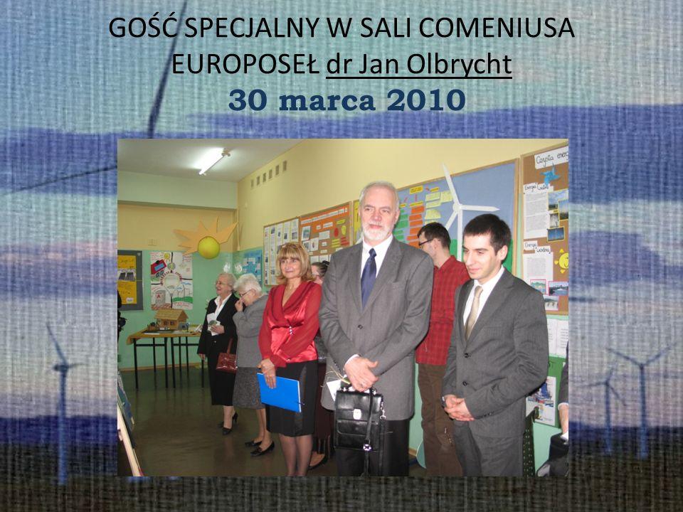 GOŚĆ SPECJALNY W SALI COMENIUSA EUROPOSEŁ dr Jan Olbrycht 30 marca 2010