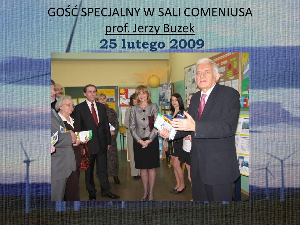 GOŚĆ SPECJALNY W SALI COMENIUSA prof. Jerzy Buzek 25 lutego 2009