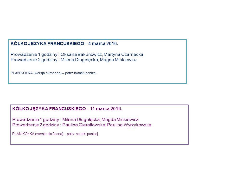 KÓŁKO JĘZYKA FRANCUSKIEGO – 4 marca 2016.