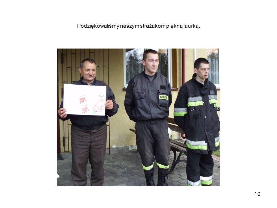 Podziękowaliśmy naszym strażakom piękną laurką. 10
