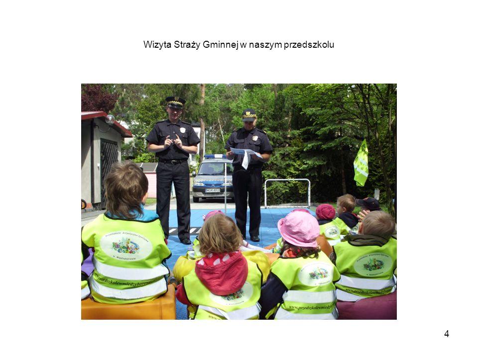 Wizyta Straży Gminnej w naszym przedszkolu 4