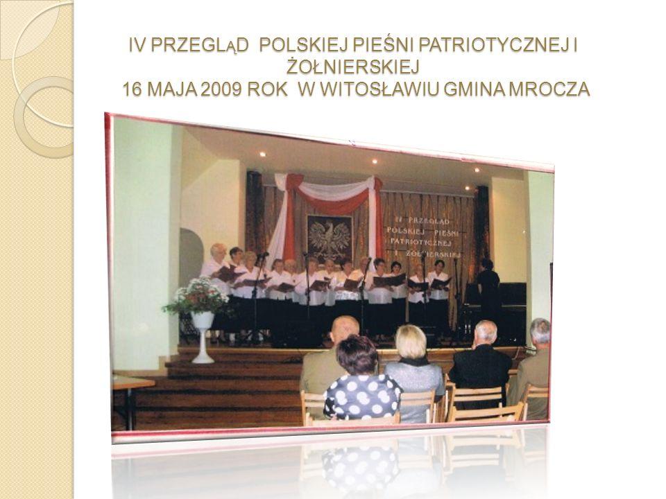 P IERWSZA ROCZNICA WZNOWIENIA DZIAŁALNOŚCI CHÓRU 22 KWIETNIA 2009 ROK