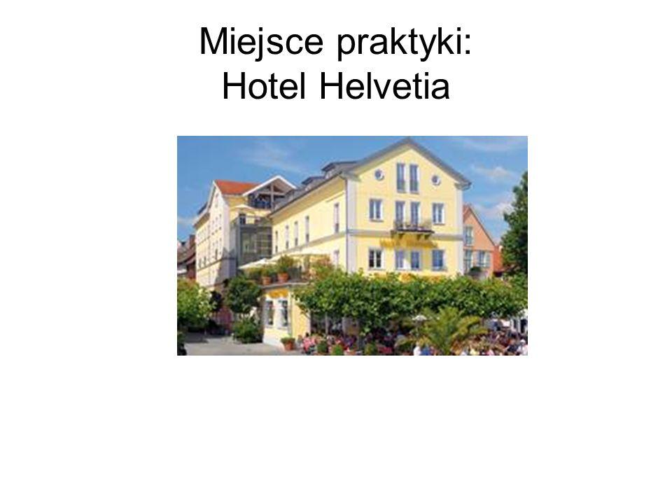 Miejsce praktyki: Hotel Helvetia