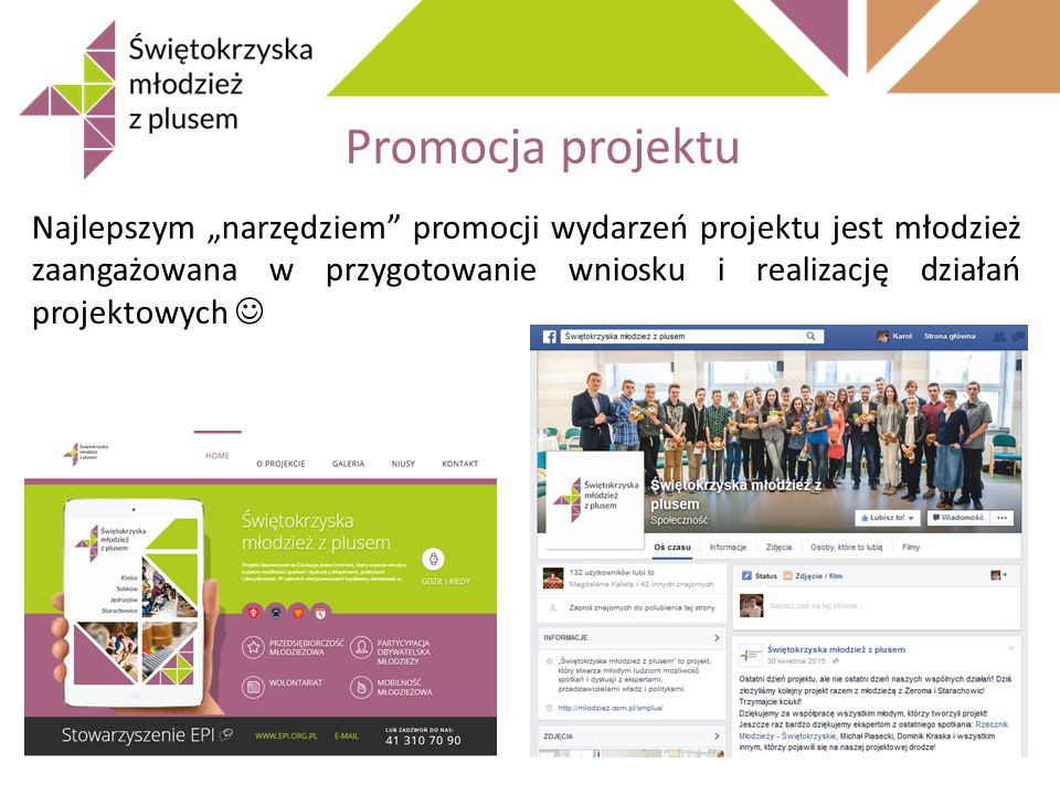 """Promocja projektu Najlepszym """"narzędziem"""" promocji wydarzeń projektu jest młodzież zaangażowana w przygotowanie wniosku i realizację działań projektow"""
