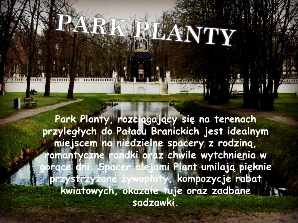 Park Planty, rozciągający się na terenach przyległych do Pałacu Branickich jest idealnym miejscem na niedzielne spacery z rodziną, romantyczne randki oraz chwile wytchnienia w gorące dni.