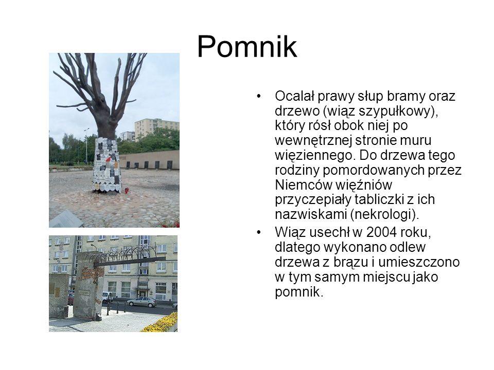 Pomnik Ocalał prawy słup bramy oraz drzewo (wiąz szypułkowy), który rósł obok niej po wewnętrznej stronie muru więziennego.
