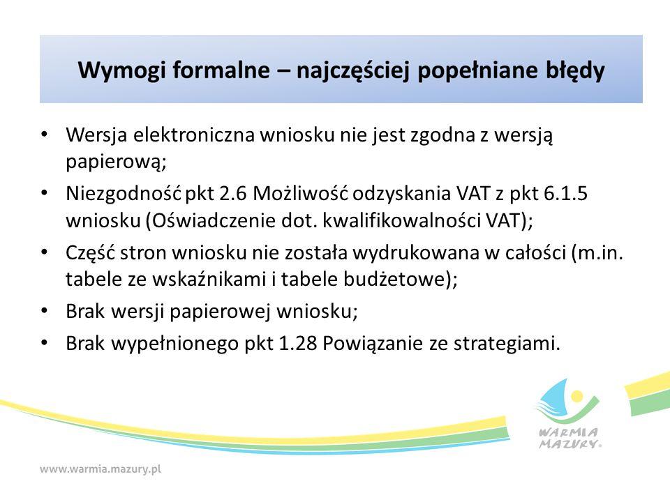 Wersja elektroniczna wniosku nie jest zgodna z wersją papierową; Niezgodność pkt 2.6 Możliwość odzyskania VAT z pkt 6.1.5 wniosku (Oświadczenie dot.