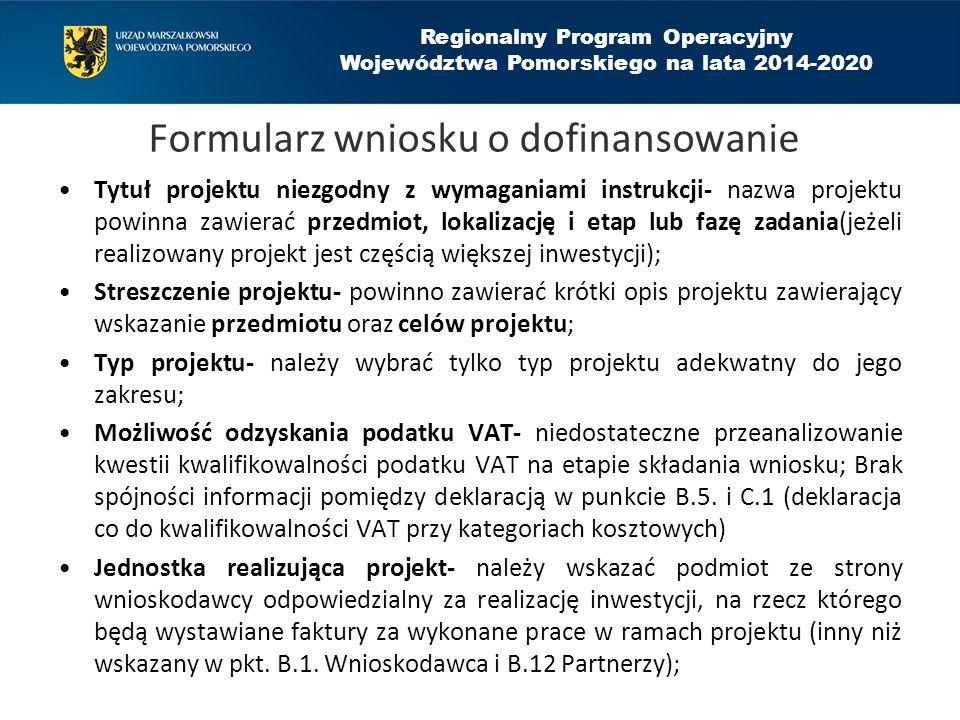 Regionalny Program Operacyjny Województwa Pomorskiego na lata 2014-2020 Formularz wniosku o dofinansowanie Tytuł projektu niezgodny z wymaganiami inst