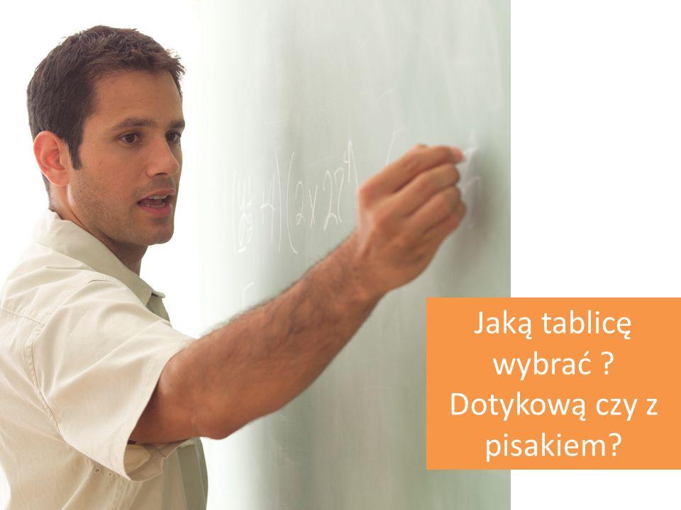 Jaką tablicę wybrać Dotykową czy z pisakiem