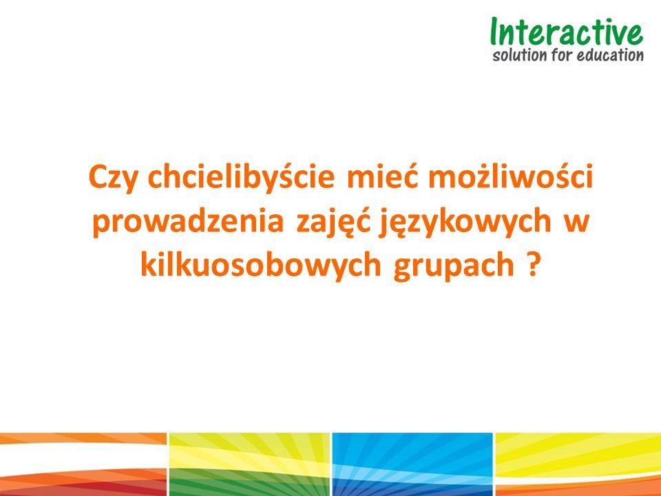Czy chcielibyście mieć możliwości prowadzenia zajęć językowych w kilkuosobowych grupach