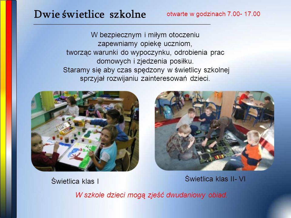 Dwie świetlice szkolne W bezpiecznym i miłym otoczeniu zapewniamy opiekę uczniom, tworząc warunki do wypoczynku, odrobienia prac domowych i zjedzenia