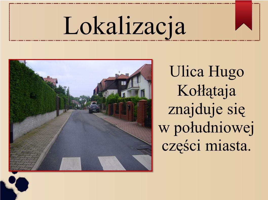 Lokalizacja Ulica Hugo Kołłątaja znajduje się w południowej części miasta.