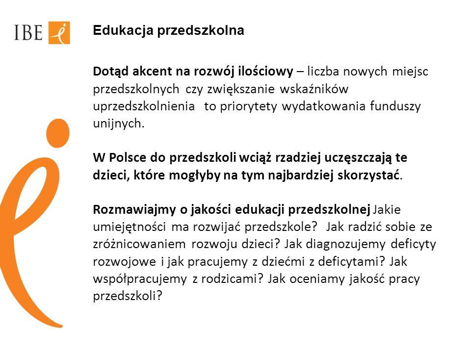Szkoła podstawowa i gimnazjum Pod względem wyników osiąganych przez uczniów, polskie szkoły niewiele się różnią.