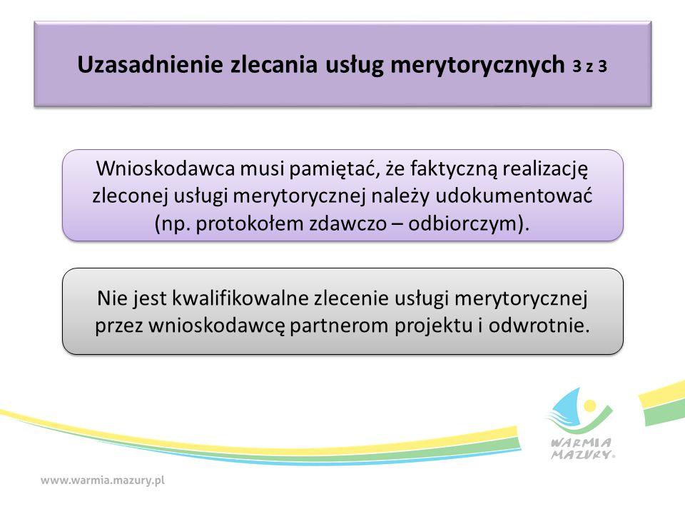 Wnioskodawca musi pamiętać, że faktyczną realizację zleconej usługi merytorycznej należy udokumentować (np.