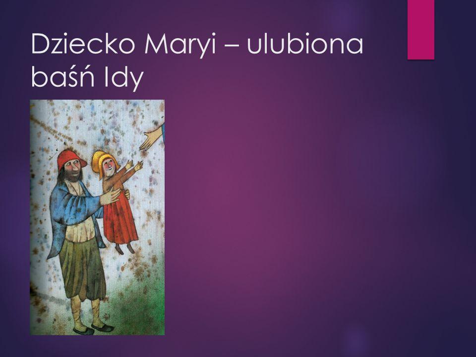 Dziecko Maryi – ulubiona baśń Idy