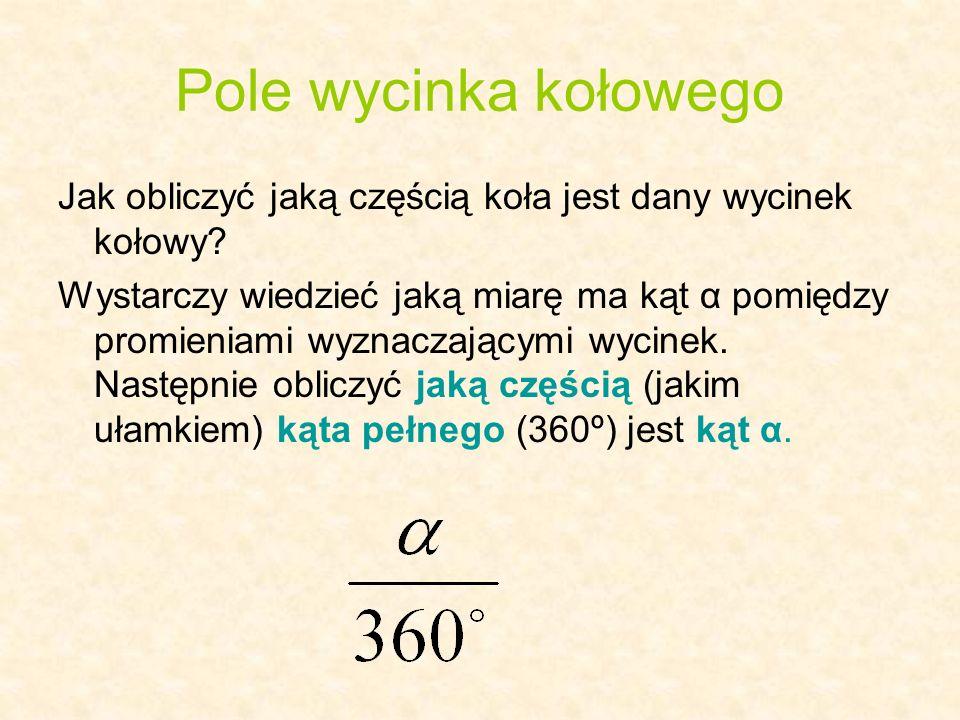 r r α Pole wycinka kołowego: