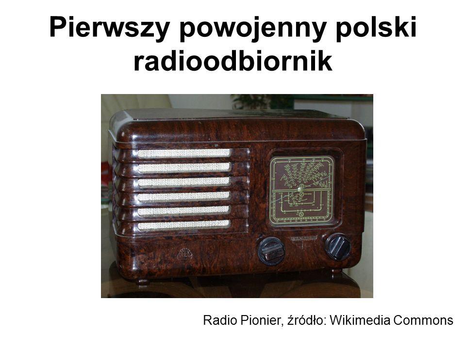 Pierwszy powojenny polski radioodbiornik Radio Pionier, źródło: Wikimedia Commons