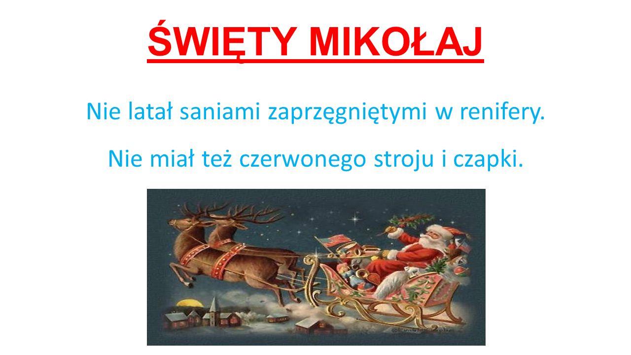 ŚWIĘTY MIKOŁAJ Święty Mikołaj był biskupem Miry i w ikonografii przedstawiany jest w infule na głowie i z pastorałem w ręku.