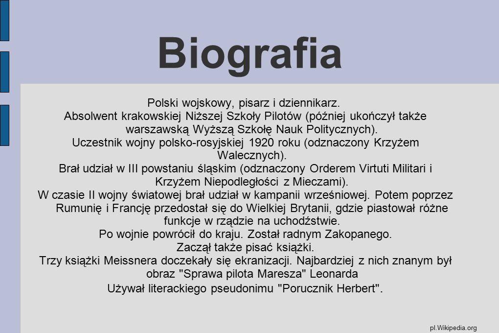Biografia Polski wojskowy, pisarz i dziennikarz.