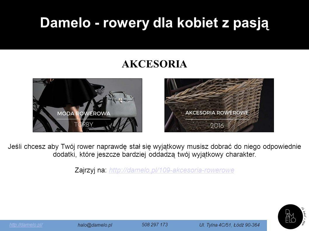 http://damelo.pl/ halo@damelo.pl 508 297 173 Ul.