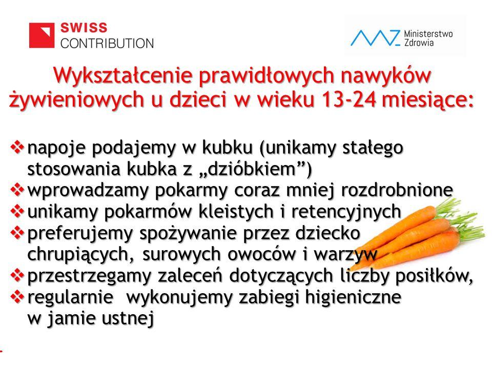 """www.zebymalegodziecka.pl  napoje podajemy w kubku (unikamy stałego stosowania kubka z """"dzióbkiem"""")  wprowadzamy pokarmy coraz mniej rozdrobnione  u"""