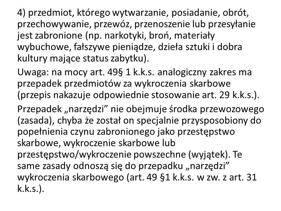 W 2005 r.do art. 31 k.k.s.