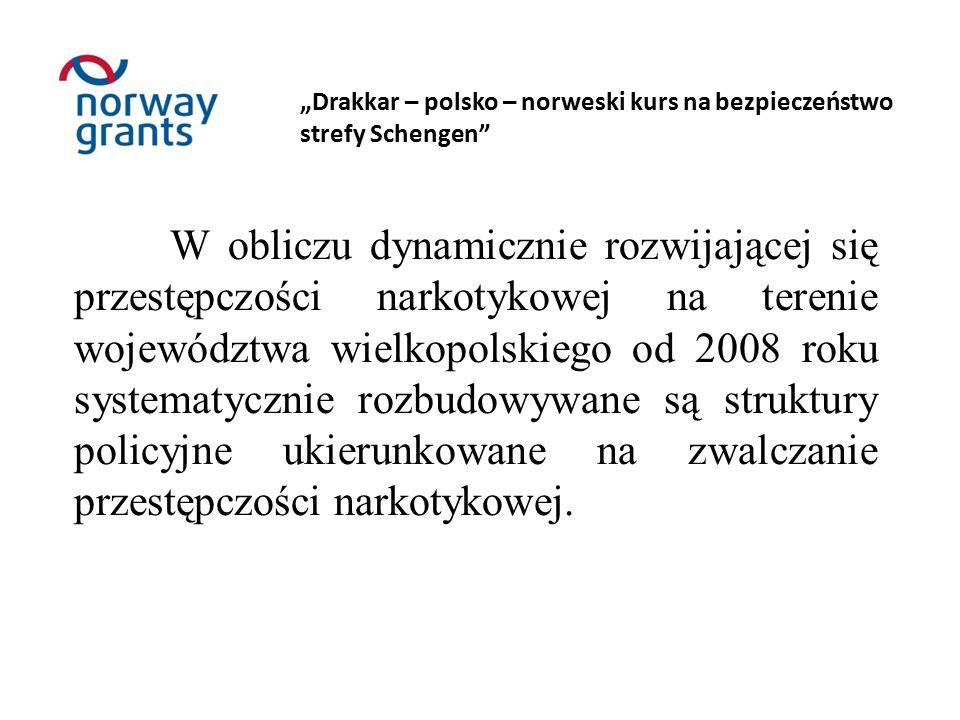 """W celu wzmocnienia struktur """"antynarkotykowych oraz skoordynowania prowadzonych działań, z dniem 01.02.2011 roku, został utworzony na szczeblu Komendy Wojewódzkiej Policji w Poznaniu """"Wydział do Walki z Przestępczością Narkotykową ."""
