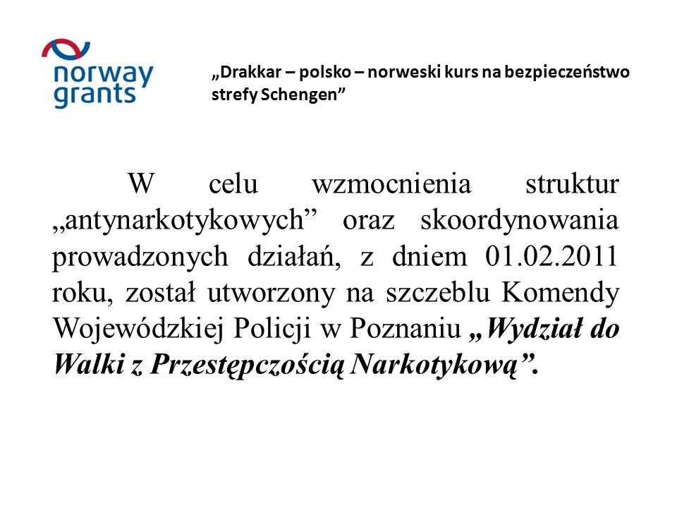 """""""Drakkar – polsko – norweski kurs na bezpieczeństwo strefy Schengen Sprawa krypt."""