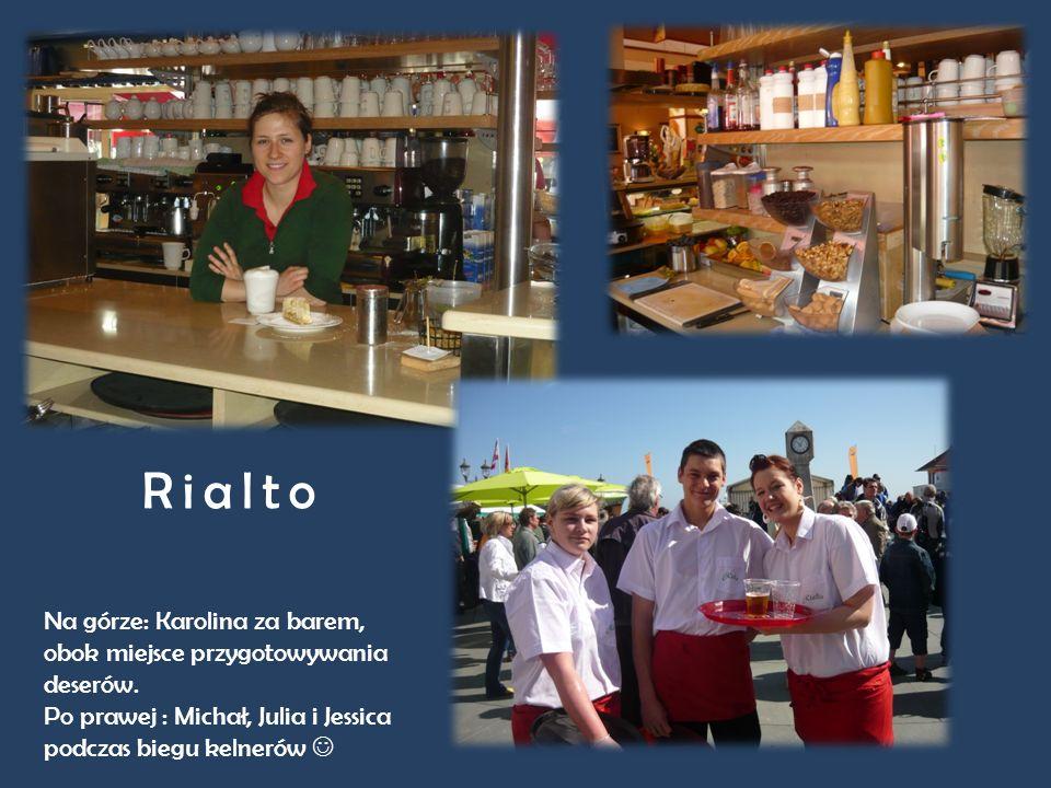 Rialto Na górze: Karolina za barem, obok miejsce przygotowywania deserów.