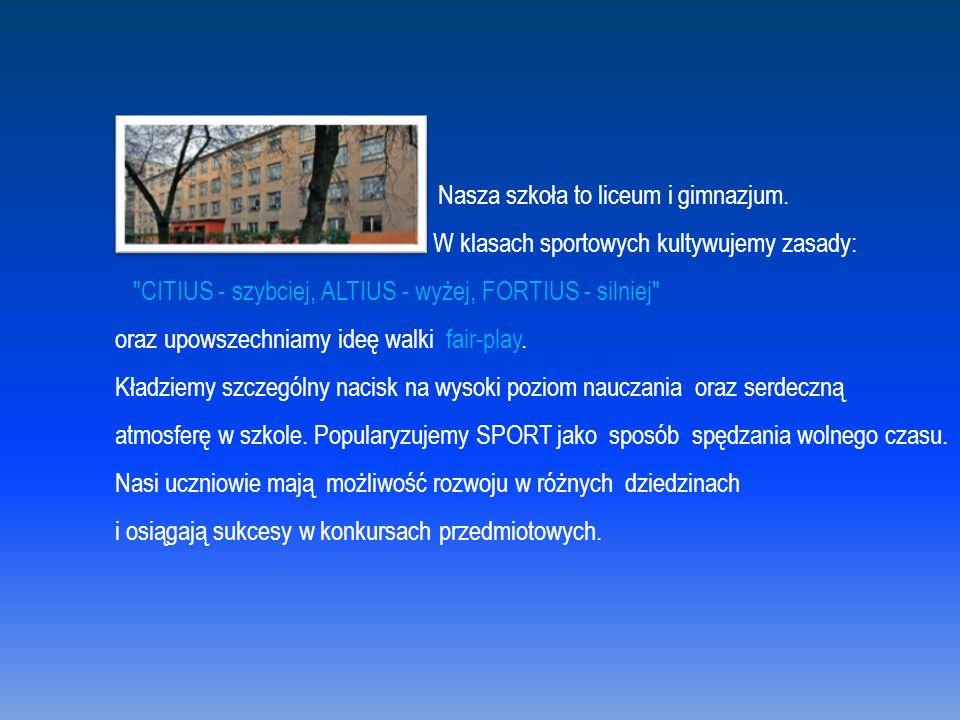 Osiągnięcia sportowe liceum i gimnazjum Paweł Laskowski LO - 4-krotny złoty medalista Ogólnopolskiej Olimpiady Młodzieży.