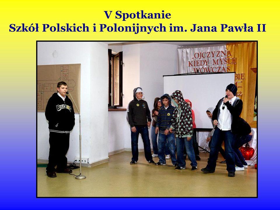 V Spotkanie Szkół Polskich i Polonijnych im. Jana Pawła II