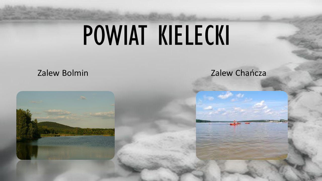 POWIAT KIELECKI Zalew BolminZalew Chańcza