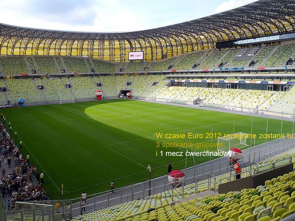 W czasie Euro 2012 rozegrane zostaną tu: 3 spotkania grupowe i 1 mecz ćwierćfinałowy