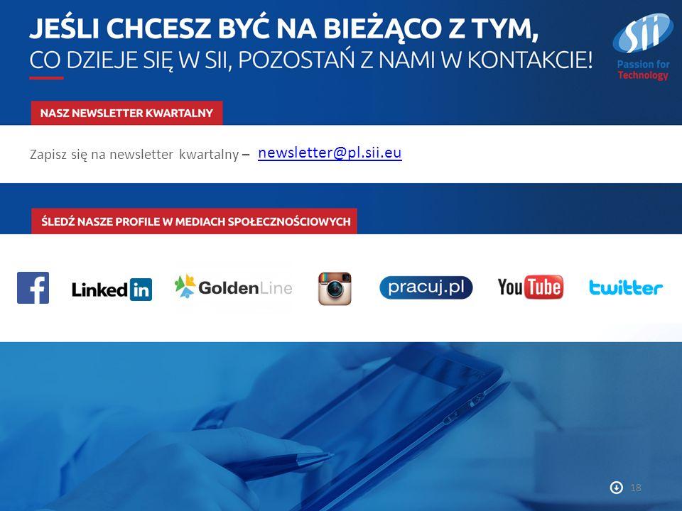 18 Zapisz się na newsletter kwartalny – newsletter@pl.sii.eu