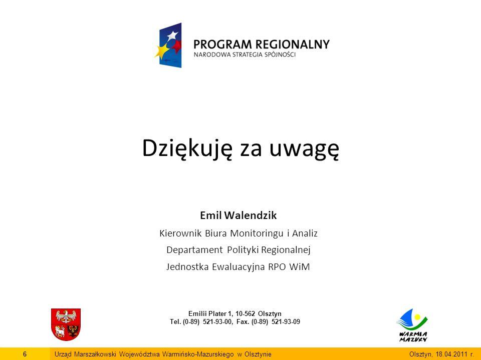 6Urząd Marszałkowski Województwa Warmińsko-Mazurskiego w Olsztynie Olsztyn, 18.04.2011 r.