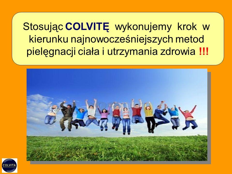 Stosując COLVITĘ wykonujemy krok w kierunku najnowocześniejszych metod pielęgnacji ciała i utrzymania zdrowia !!!