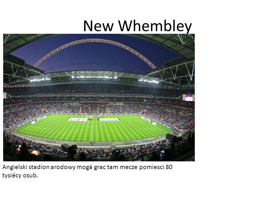 New Whembley Angielski stadion arodowy mogá grac tam mecze pomiesci 80 tysiécy osub.
