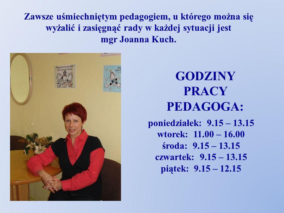 Zawsze uśmiechniętym pedagogiem, u którego można się wyżalić i zasięgnąć rady w każdej sytuacji jest mgr Joanna Kuch.